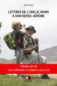 LETTRES DE L'ONCLE HENRI A SON NEVEU JEROME