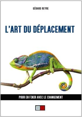 L'ART DU DEPLACEMENT