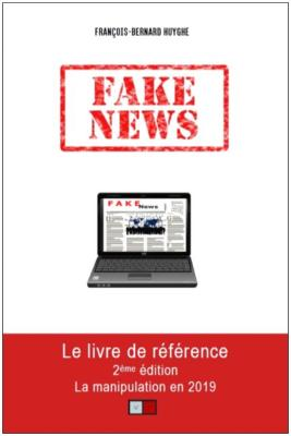 FAKE NEWS LA MANIPULATION EN 2019