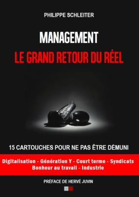 MANAGEMENT, LE GRAND RETOUR DU RÉEL